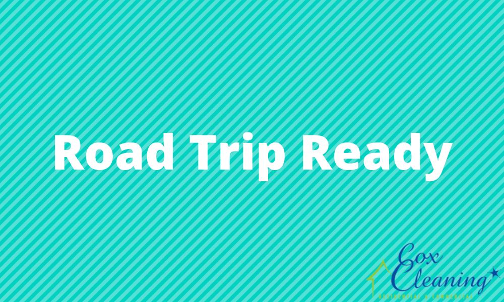 Road Trip Ready